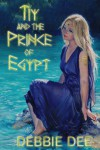 Tiy and the Prince of Egypt - Debbie Dee