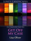 Get Off My Case - Lisa Oliver