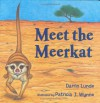 Meet the Meerkat - Darrin Lunde