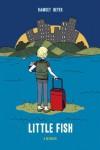 Little Fish: A Memoir - Ramsey Beyer