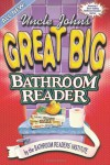 Uncle John's Great Big Bathroom Reader - Bathroom Readers' Institute