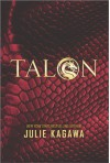 Talon (The Talon Saga) - Julie Kagawa