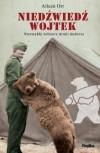 Niedźwiedź Wojtek. Niezwykły żołnierz Armii Andersa - Aileen Orr, Arkadiusz Bugaj