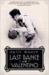 Last Dance with Valentino - Daisy Waugh