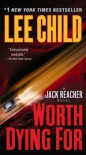 Worth Dying For - Lee Child