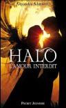 Halo (L'amour interdit, #1) - Alexandra Adornetto, Laure Manceau