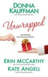 Unwrapped (Hot Scot Trilogy #3) - Erin McCarthy, Donna Kauffman, Kate Angell
