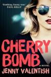 Cherry Bomb - Jenny Valentish