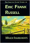 Major Ingredients - Eric Frank Russell, Rick Katze, Mike Resnick