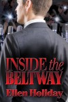 Inside the Beltway - Ellen Holiday