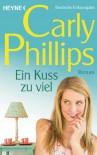 Ein Kuss zu viel: Marsden 3 - Roman - Carly Phillips