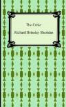 The Critic - Richard Brinsley Sheridan