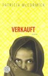 Verkauft[Roman] - Patricia McCormick, Alexandra Ernst