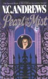 Pearl in the Mist - V.C. Andrews