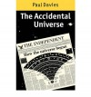 The Accidental Universe - Paul Davies