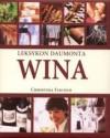 Wina. Leksykon Daumonta - Christina Fischer