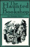 The Haunted Bookshop - Christopher Morley, Douglas W. Gorsline, Joyce Meskis
