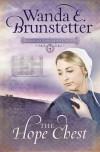 The Hope Chest - Wanda E. Brunstetter