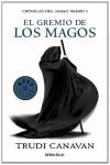 El gremio de los magos (Crónicas del mago negro, #1) - Trudi Canavan