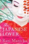 The Japanese Lover - Rani Manicka