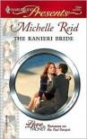 The Ranieri Bride (For Love or Money) (Harlequin Presents, #2564) - Michelle Reid