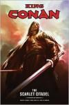 King Conan: The Scarlet Citadel - Timothy Truman