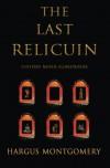 The Last Relicuin - Hargus Montgomery