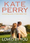 Loved by You - Kate Perry