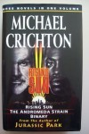 Rising Sun / The Andromeda Strain / Binary (cloth) - Michael Crichton