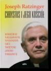 Chrystus i Jego Kościół - Benedykt XVI
