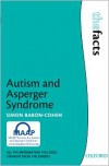 Autism and Asperger Syndrome (Facts) - Simon Baron-Cohen