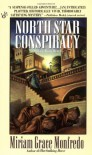 North Star Conspiracy - Miriam Grace Monfredo
