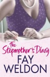 The Stepmother's Diary - Fay Weldon