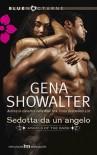 Sedotta da un angelo  - Gena Showalter