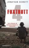 Foxtrott 4: Sechs Monate mit deutschen Soldaten in Afghanistan - Jonathan Schnitt