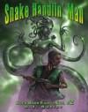 Snake Handlin' Man - D.J. Butler