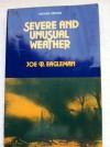 Severe and Unusual Weather - Joe R. Eagleman