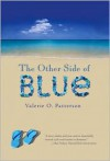 The Other Side of Blue - Valerie O. Patterson