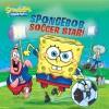 SpongeBob, Soccer Star! (SpongeBob SquarePants) (Spongebob Squarepants (8x8)) - Nickelodeon