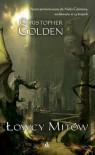 Łowcy mitów - Christopher Golden, Danuta Górska