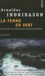 La femme en vert - Arnaldur Indriðason, Éric Boury