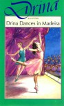 Drina Dances in Madeira - Jean Estoril