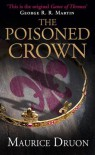 The Poisoned Crown (The Accursed Kings, #3) - Maurice Druon