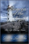 Beacon of the Night - Dawn Luedecke