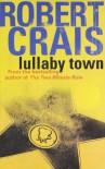 Lullaby Town - Robert Crais