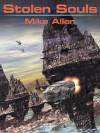 Stolen Souls - Mike Allen