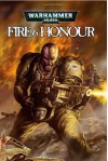Warhammer 40,000: Fire & Honour - Graham McNeill, Tony Parker
