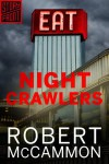 Nightcrawlers (A Short Story) - Robert R. McCammon