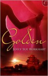 Golden - Joely Sue Burkhart