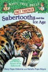 Sabertooths and the Ice Age (Magic Tree House Fact Tracker #12) - Mary Pope Osborne, Natalie Pope Boyce, Sal Murdocca